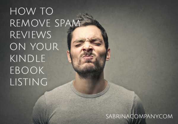 REMOVE spam reviews kindle ebook