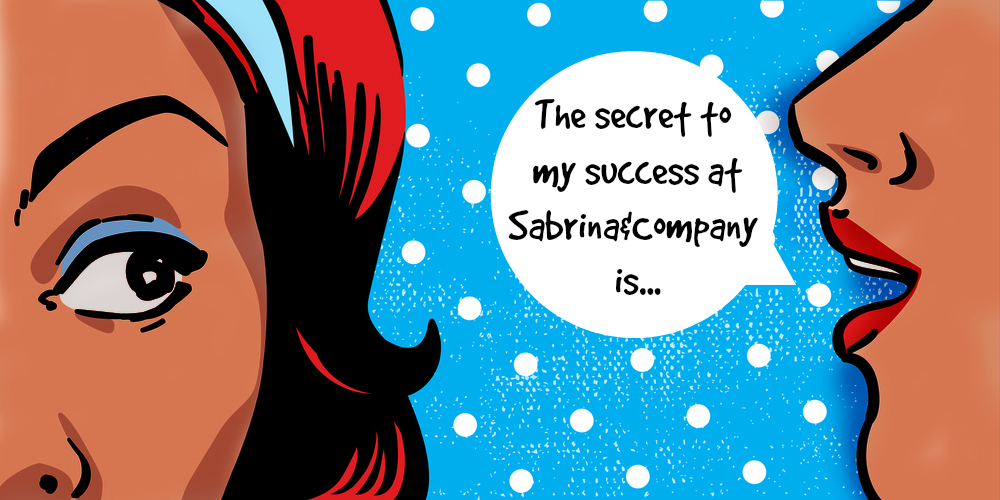 secret to my success