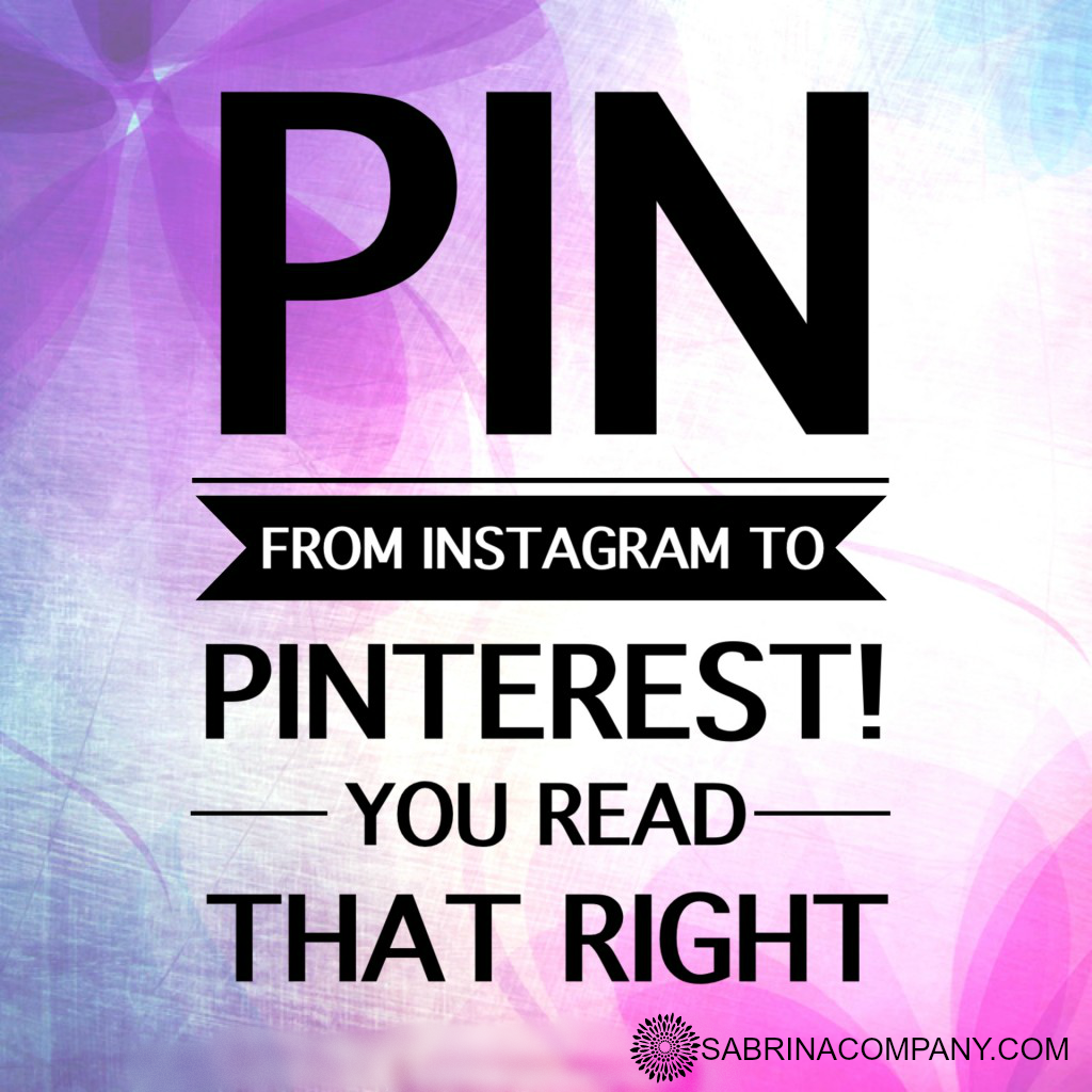 Pin From Instagram To Pinterest!