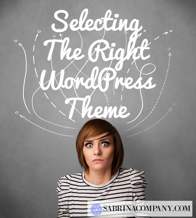 selecting the right or wordpress theme