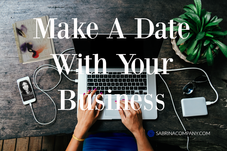 Make A Date With Your Business