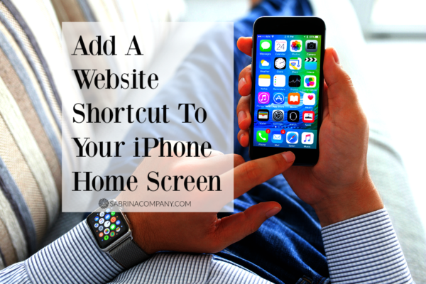 Add A Website Shortcut To Your iPhone Home Screen
