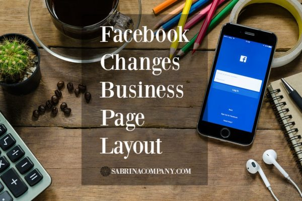 Facebook Changes Business Page Layout