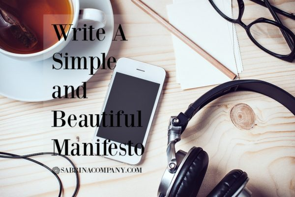 Writing A Simple and Beautiful Manifesto